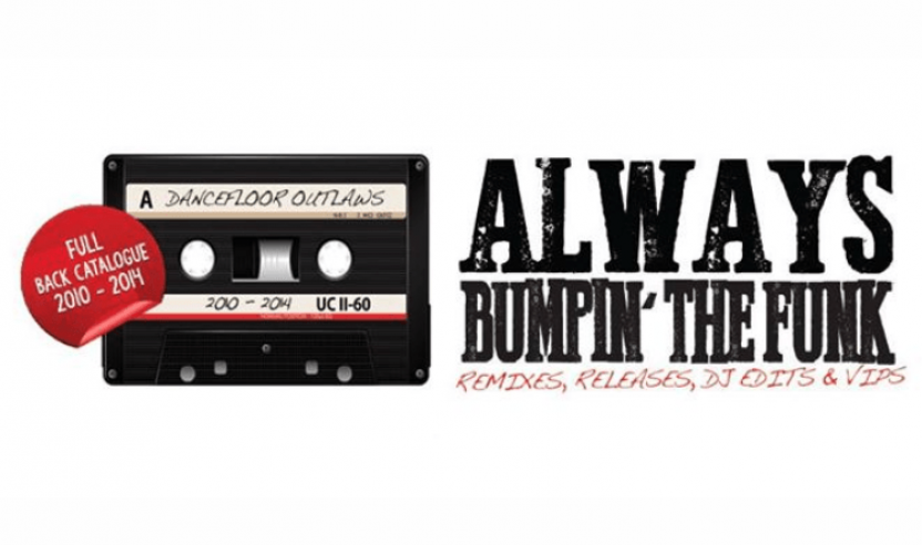 DANCEFLOOR OUTLAWS - Always Bumpin' The Funk