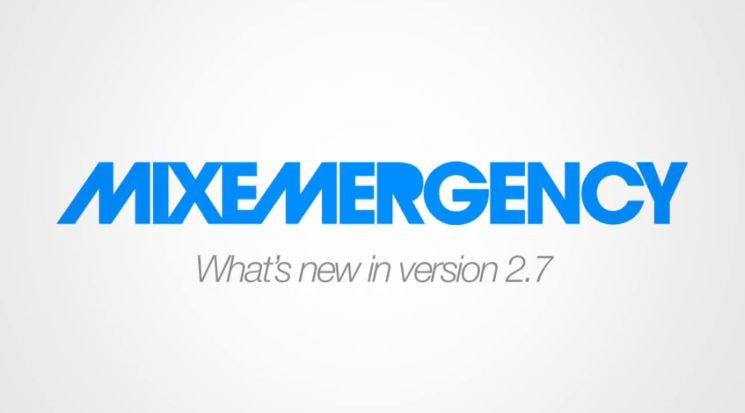 Update: MIXEMERGENCY 2.7