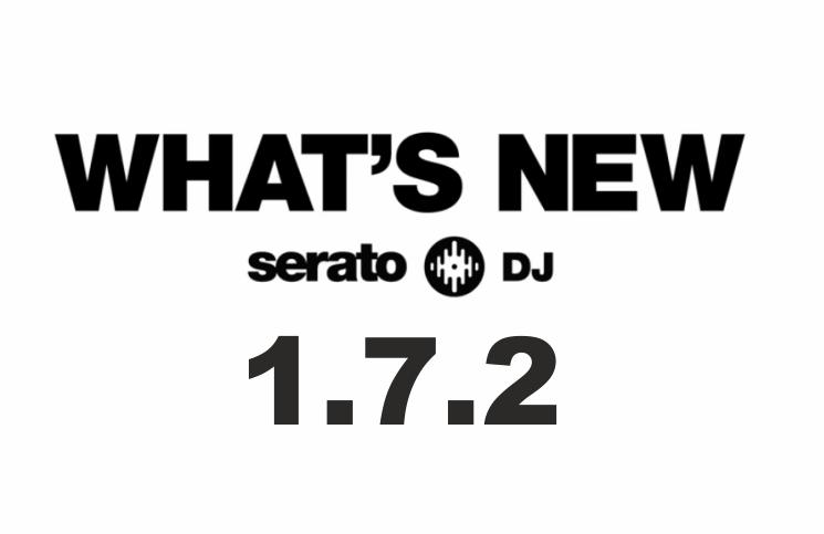 Update - SERATO DJ 1.7.2