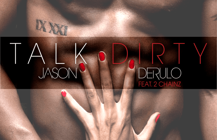 "Jason Derulo ""Talk Dirty"""