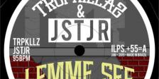 TROPKILLAZ & JSTJR - Lemme See (Free Download)