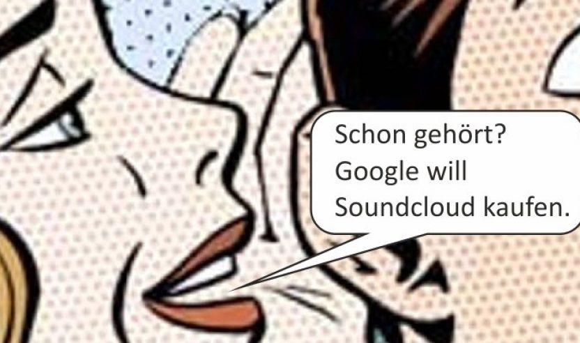 Gerüchteküche - Google hat angeblich Interesse an Soundcloud