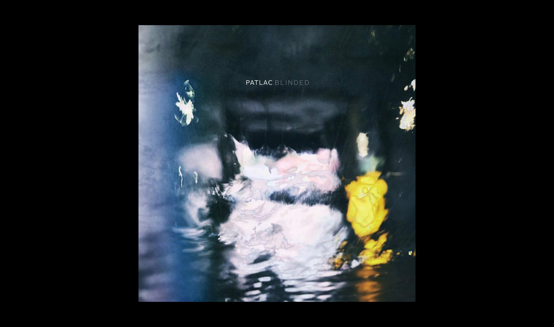 Review: Patlac - Blinded [Connaisseur Recordings]
