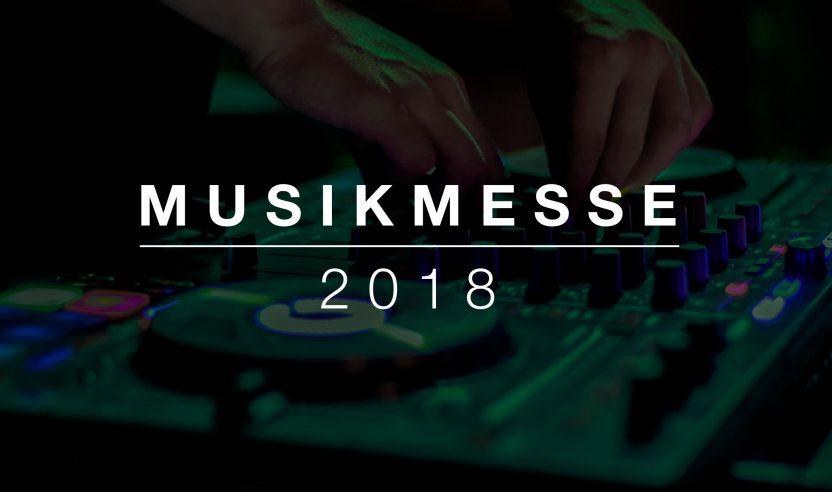 Musikmesse 2018 – Welche Produktneuheiten wird es geben?