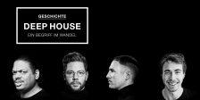 Geschichte: Deep House – ein Begriff im Wandel