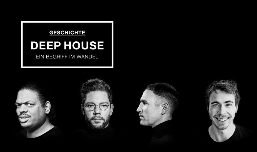 Geschichte: Deep House - ein Begriff im Wandel