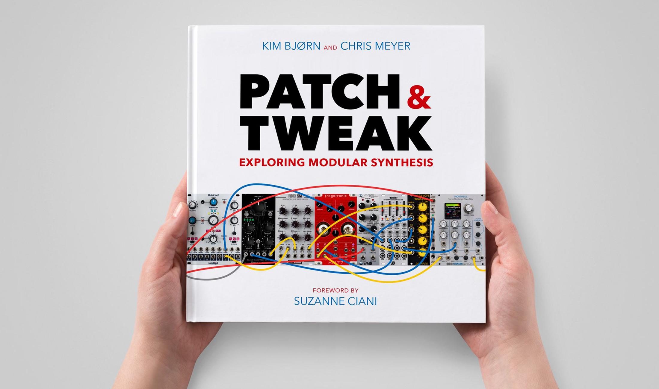 Patch & Tweak – Buch über Modulare Synthesizer ist jetzt erhältlich