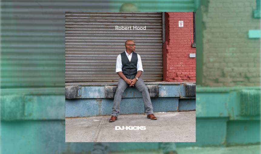 Das Cover zur DJ-Kicks von Robert Hood.