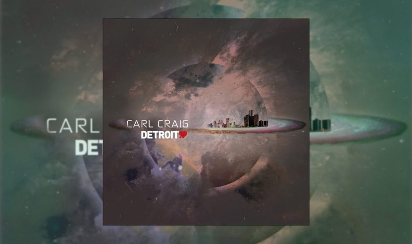 Review: Carl Craig - Detroit Love Vol. 2 [Detroit Love]