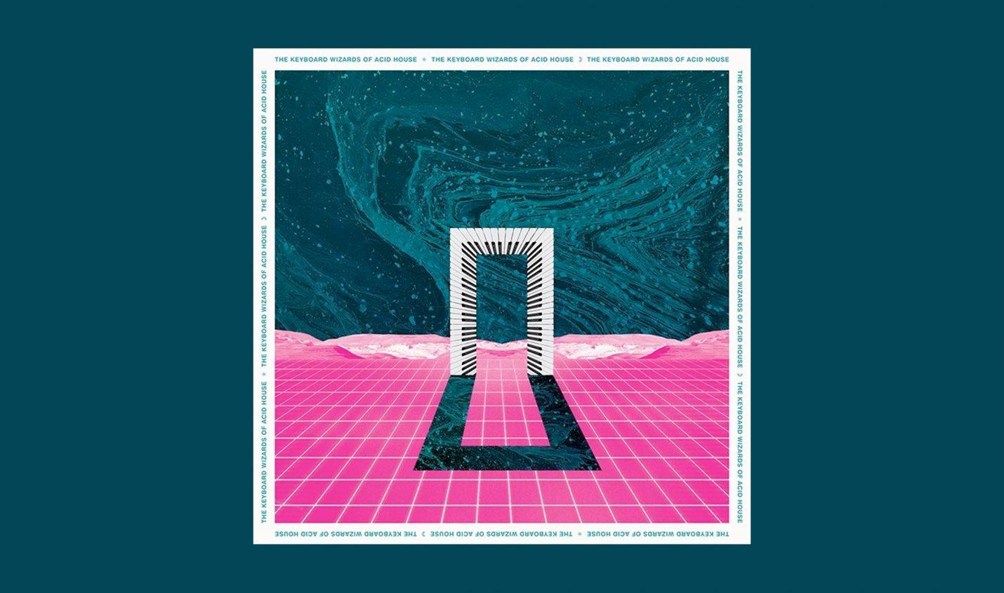 The Keyboard Wizards Of Acid House – neue Compilation mit Acid-Klassikern