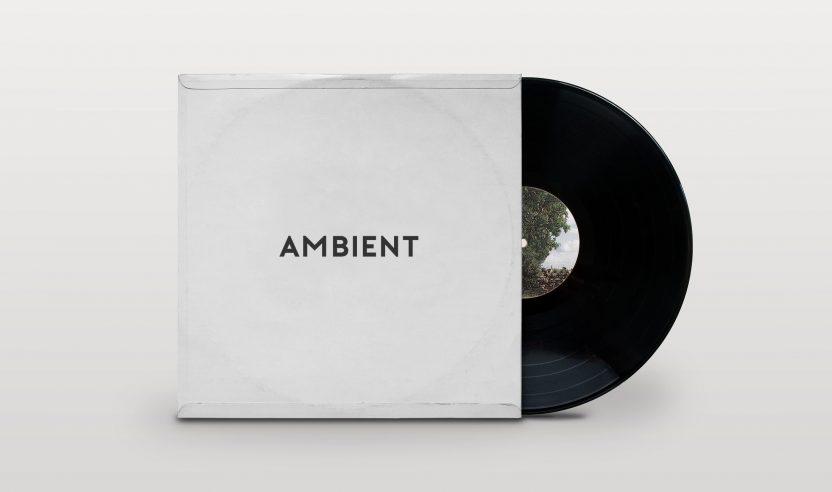 Essentials: Ambient