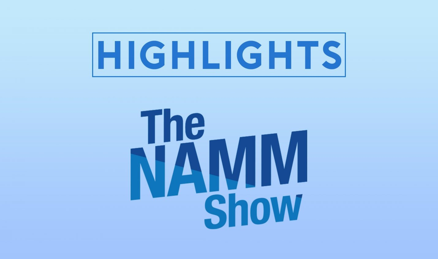 NAMM 2020: Die Highlights für DJs & ProduzentInnen - DJ LAB