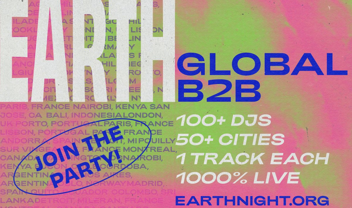 Earth Night: Virtuelles B2B-Set mit über 100 DJs im Livestream