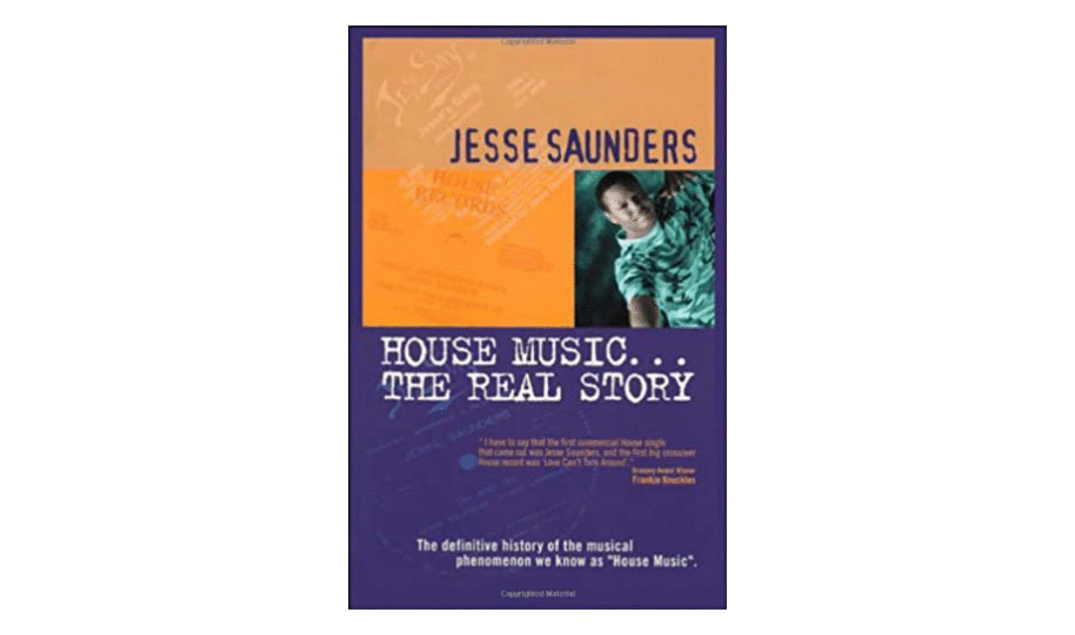 House Music... The Real Story von Jesse Saunders.