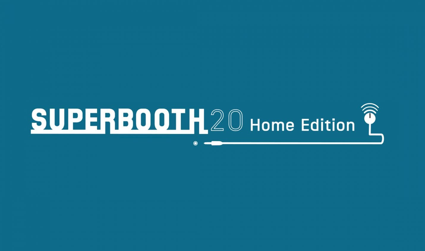 Highlights der Superbooth 20 Home Edition