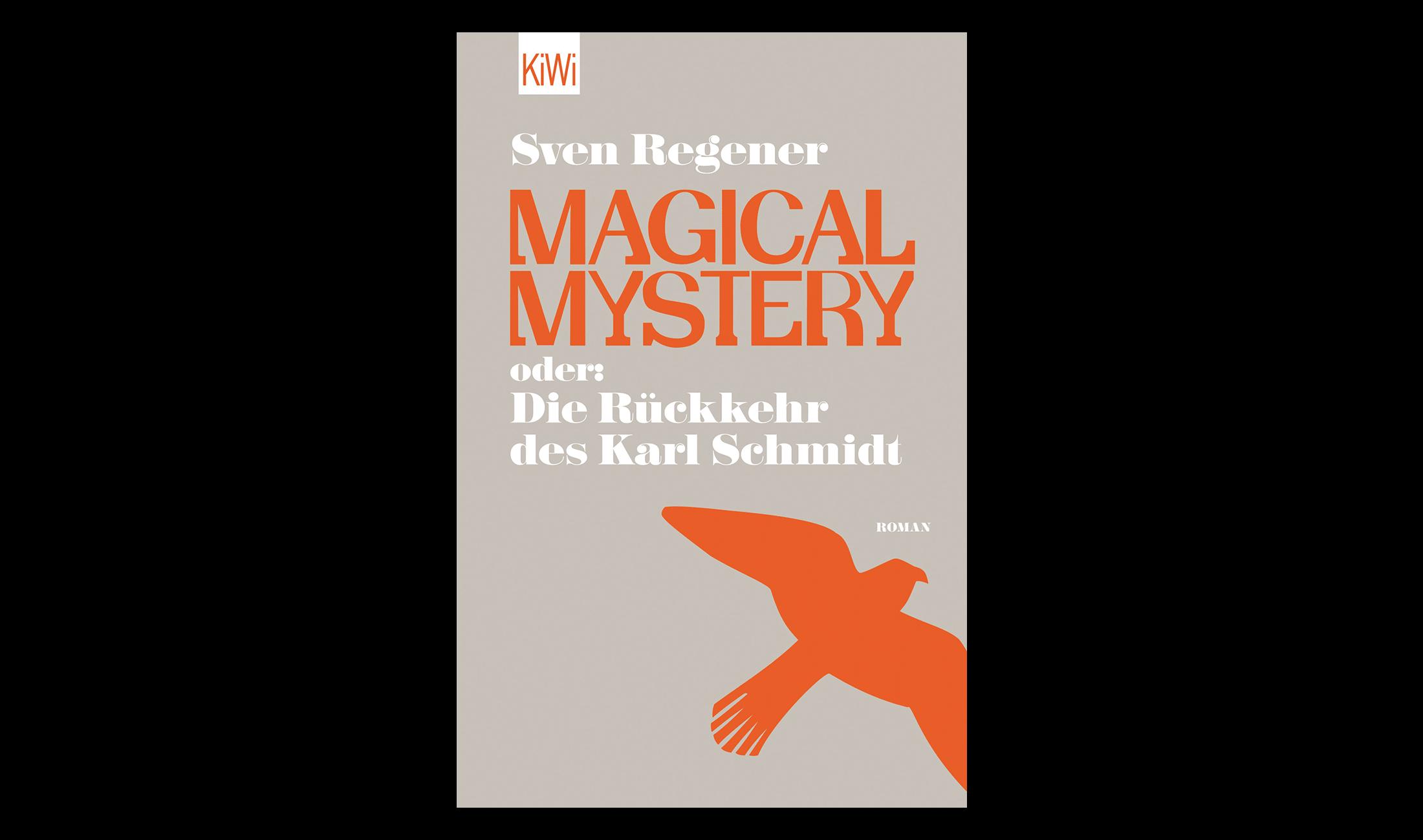 Techno Roman: Magical Mystery von Sven Regener.