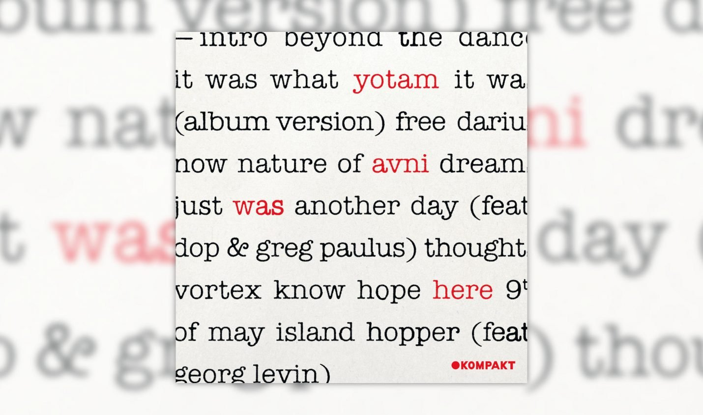 Review: Yotam Avni – Was Here [Kompakt]