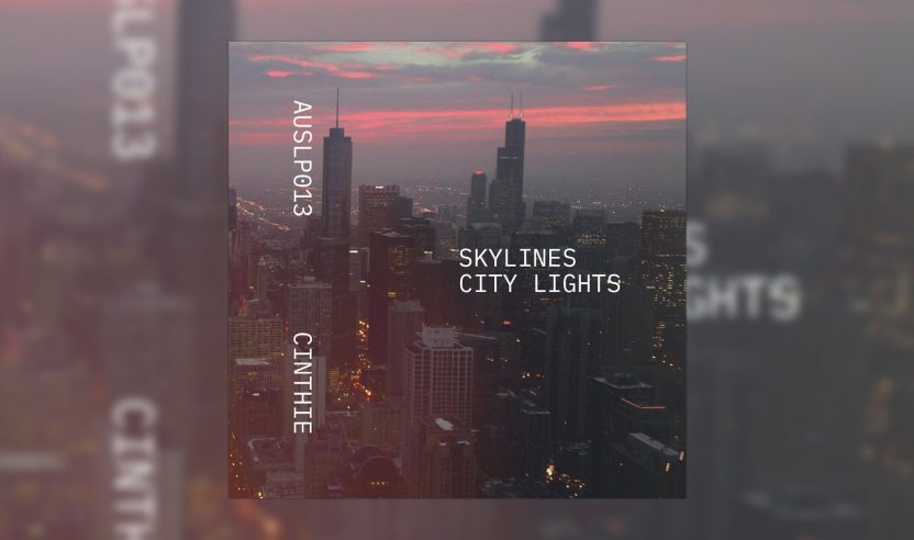 Review: Cinthie – Skylines - City Lights [Aus Music]
