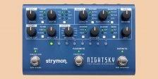 Strymon NightSky: Neues Hall-Pedal im Multieffekt-Format