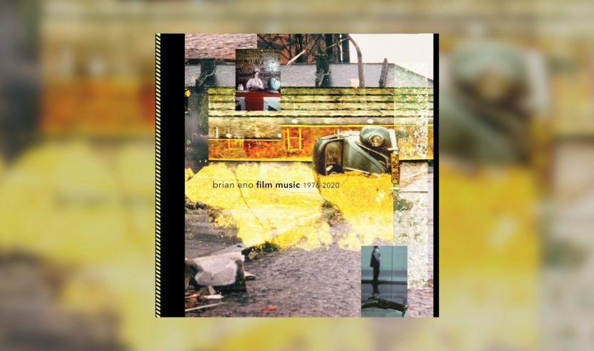Brian Eno veröffentlicht Retrospektive 'Film Music 1976-2020'