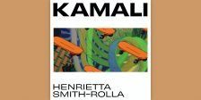Review: Henrietta Smith-Rolla - Kamali [SA Recordings]