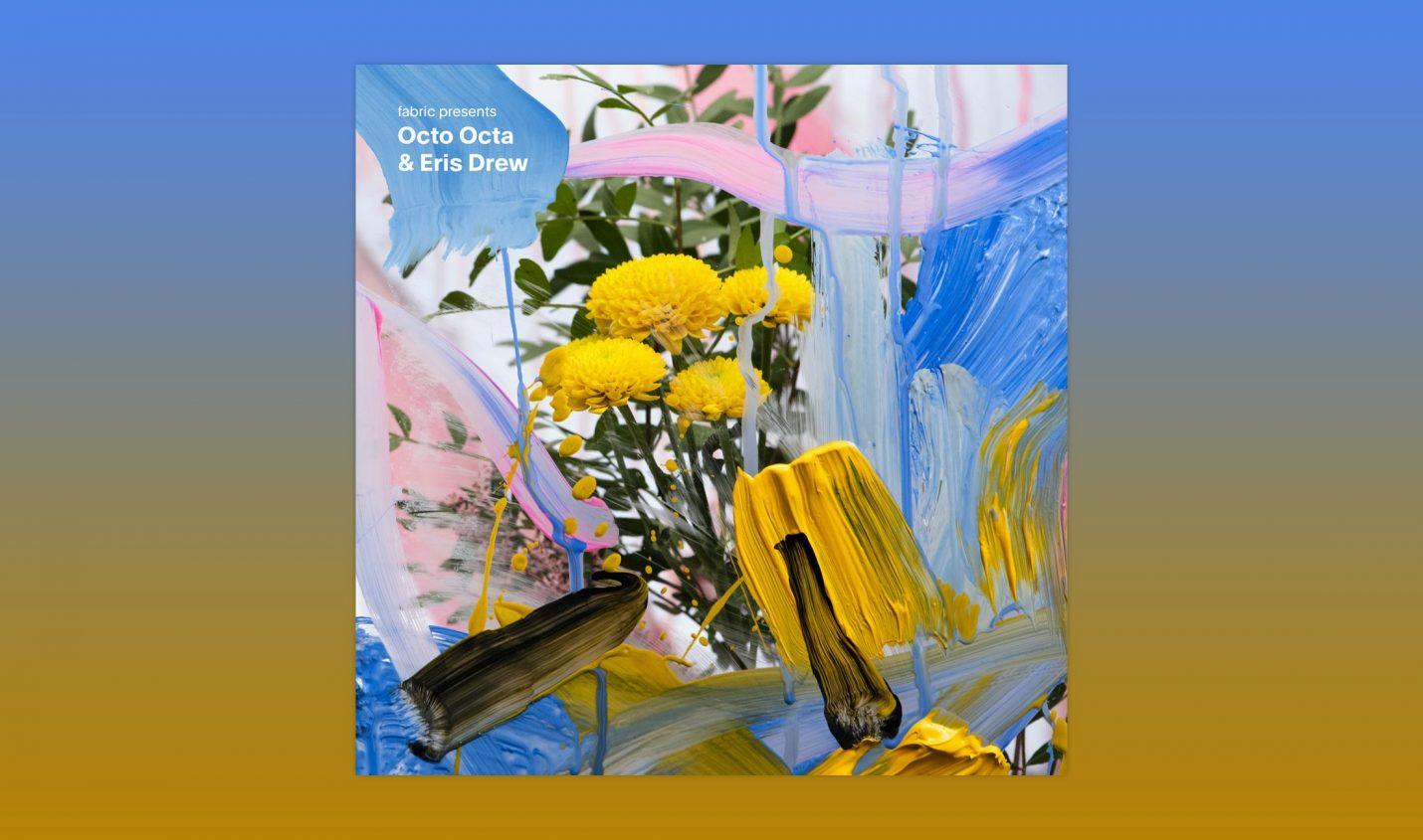 Review: Octo Octa & Eris Drew - Fabric Mix [Fabric]