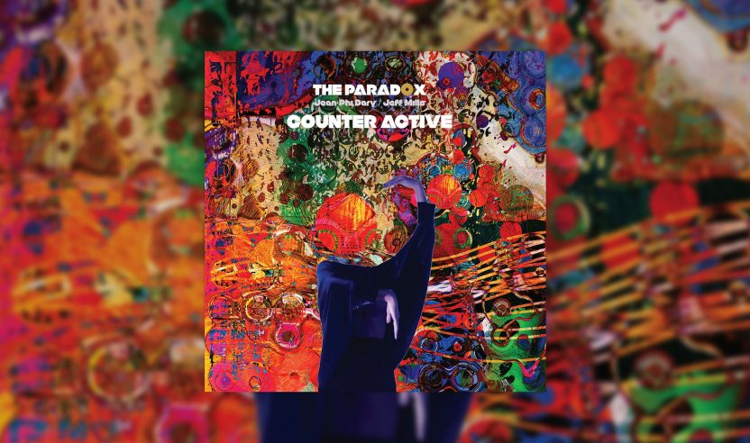 Review: The Paradox (Jean-Phi Dary/Jeff Mills) – Counter Active [Axis]
