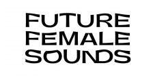 European Female DJ Survey: Umfrage von Future Female Sounds gestartet