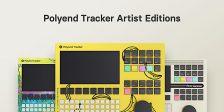 Polyend Tracker Artist Editions: Limitierte Versionen mit eigenem Design und Samples
