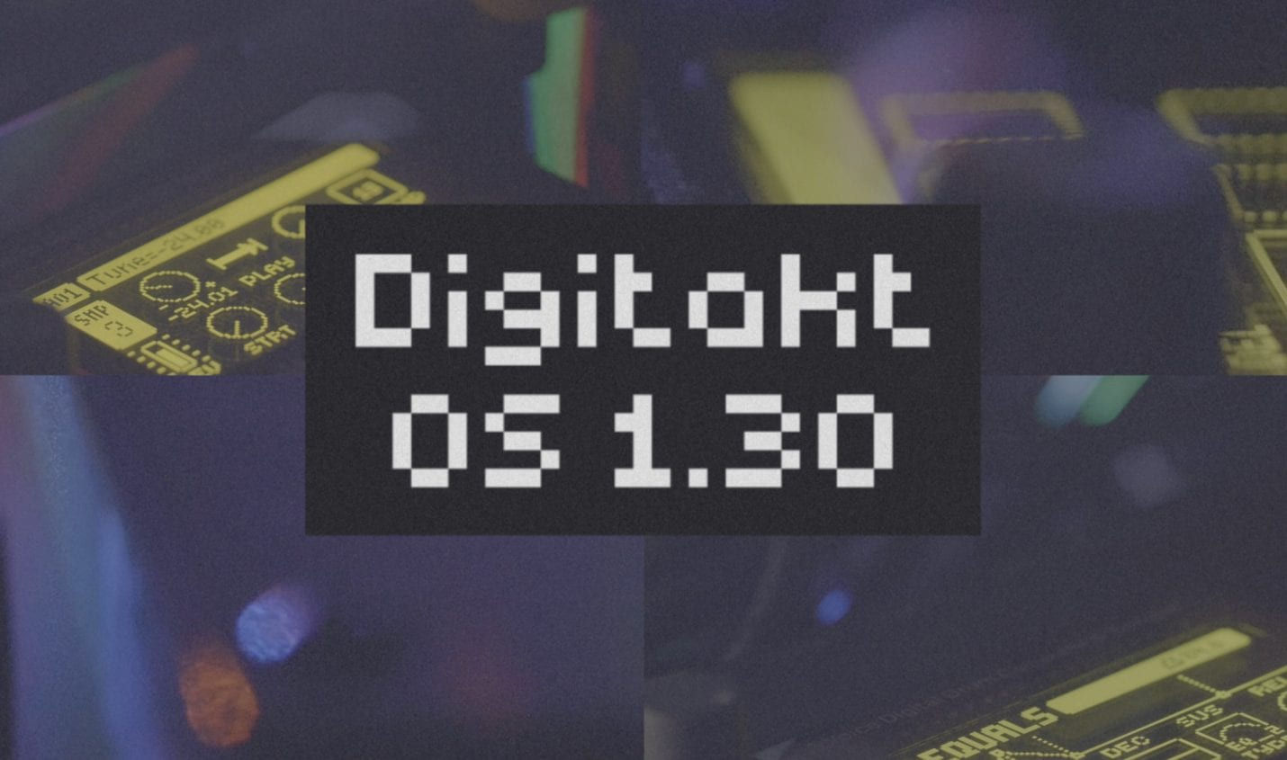 Elektron Digitakt: Update OS 1.30 mit neuen Filtern und zweitem LFO