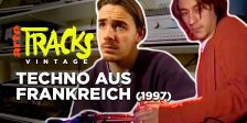 Arte TRACKS: Doku über Techno der 90er in Frankreich