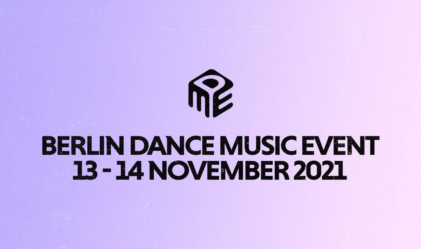 Berlin Dance Music Event: Alles wichtige zur diesjährigen Ausgabe