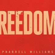 Pharrell Williams Freedom Bootleg Remix